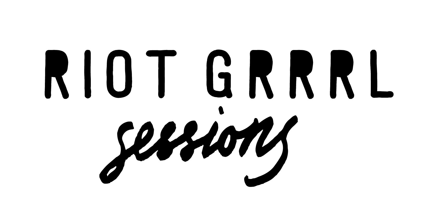 The First Session – Riot Grrrl Sessions